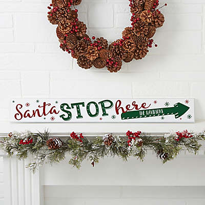 """Santa Stop Here!"" Wooden Sign"