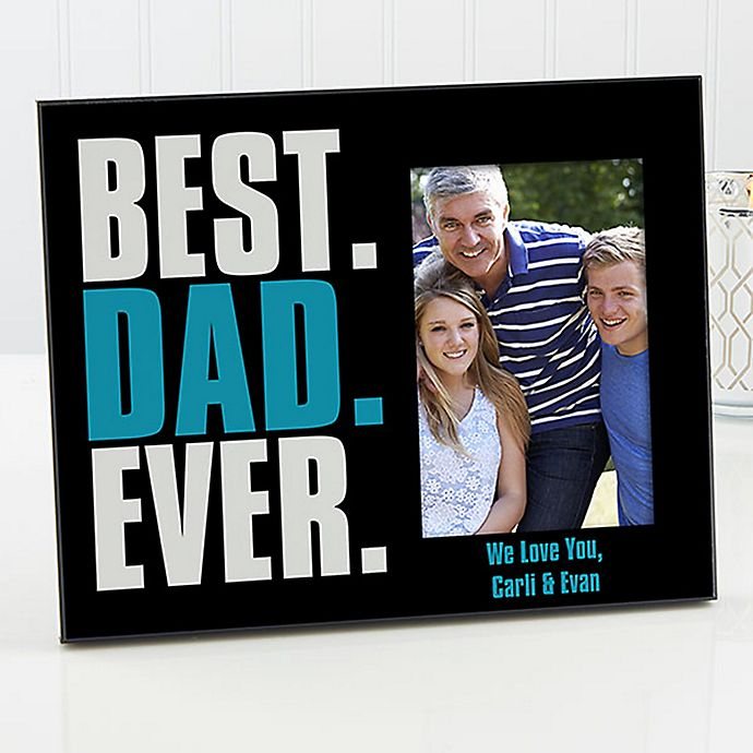 Alternate image 1 for Best. Dad. Ever. Picture Frame