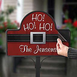 Ho! Ho! Ho! Santa Belt Magnetic Garden Sign