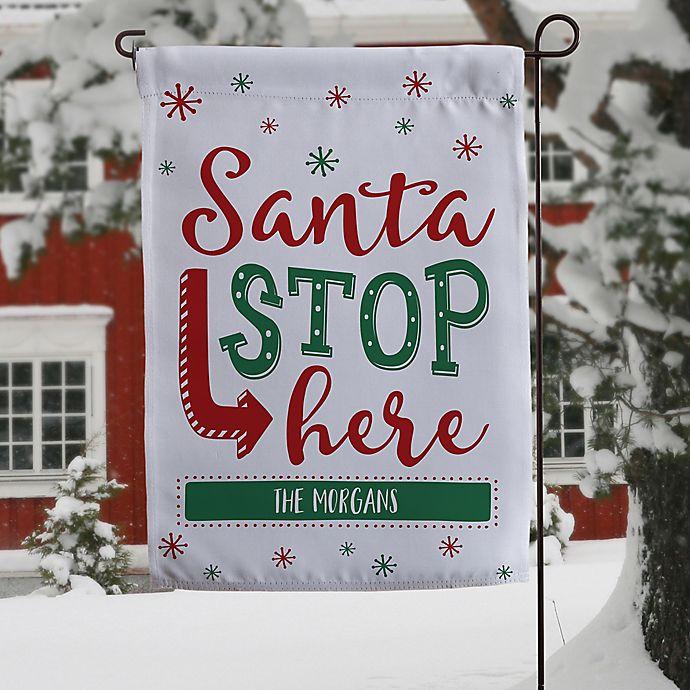 Alternate image 1 for Santa Stop Here Garden Flag