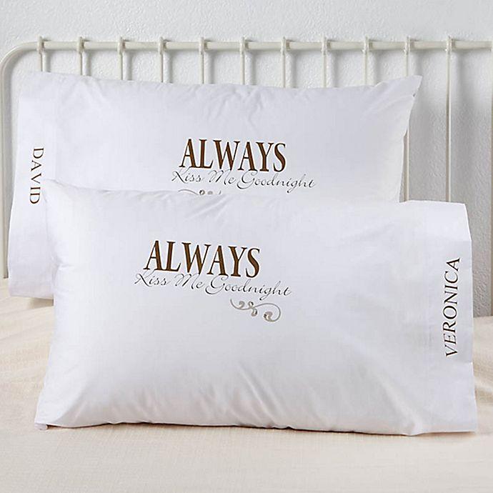 Alternate image 1 for Kiss Me Goodnight Pillowcases (Set of 2)