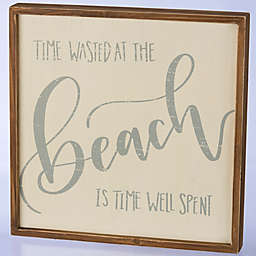 Primitives by Kathy Time Wasted at the Beach 14-Inch Square Wooden Box Sign