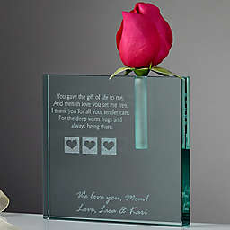 A Mother's Love Blooms Bud Vase