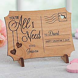 You're All I Need Wood Postcard
