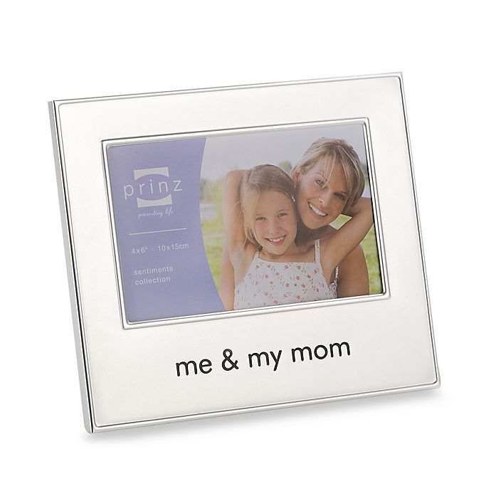 Me And My Mom 4 Inch X 6 Inch Metal Frame Buybuy Baby