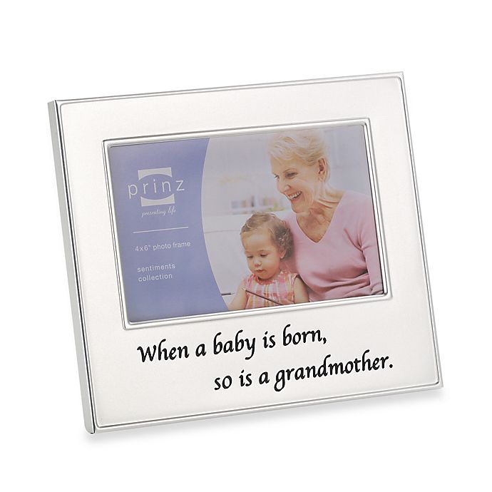 So Is a Grandmother 4-Inch x 6-Inch Metal Frame | buybuy BABY