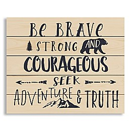 """Designs Direct """"Be Brave Strong and Courageous\"""