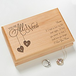 You're All I Need Engraved Wood Jewelry Box