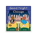 Good Night Chicago  Board Book