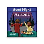 Good Night Arizona  Board Book