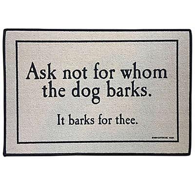 """For Whom the Dog Barks 18"""" x 27"""" Indoor/Outdoor Door Mat in Tan"""