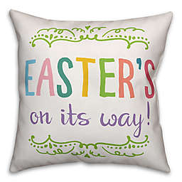 """Designs Direct """"Easter's on its Way!"""" Throw Pillow"""