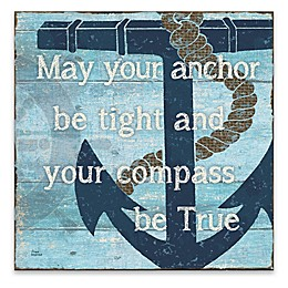 """Artissimo Designs™ """"May Your Anchor Be Tight"""" 18-Inch Square Canvas Wall Art"""