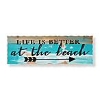 Sweet Bird & Co Life Better Beach 24-Inch x 8-Inch Wood Sign