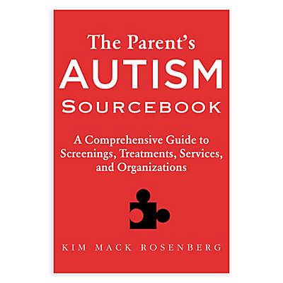 The Parent's Autism Sourcebook