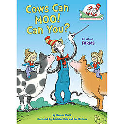 "Dr. Seuss' ""Cows Can Moo! Can You?"" by Bonnie Worth"