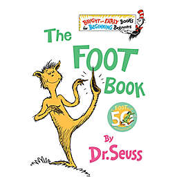 """The Foot Book"" by Dr. Seuss"