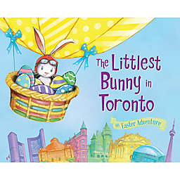 The Littlest Bunny in Toronto by Lily Jacobs