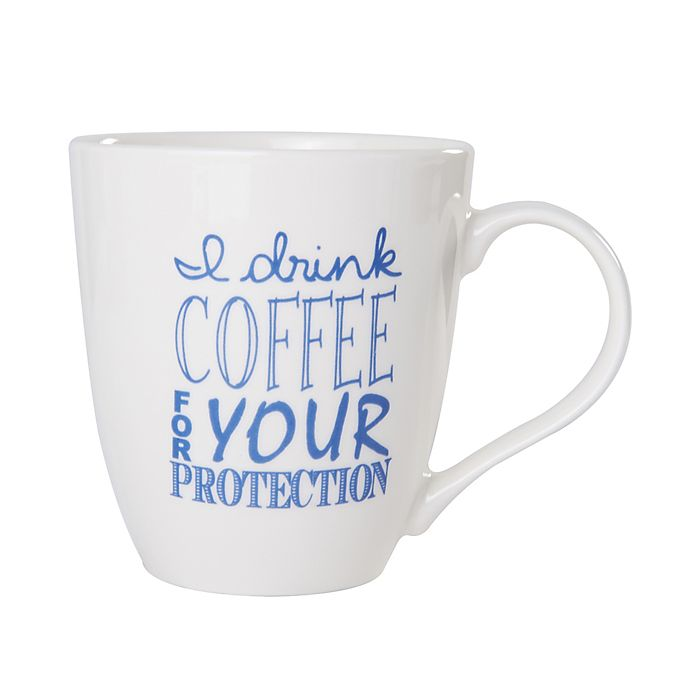 Pfaltzgraff I Drink Coffee For Your Protection Mug In Blue Bed Bath Beyond