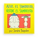 Azul el Sombrero Verde el Sombrero (Spanish Translation of Blue HatGreen Hat Book)