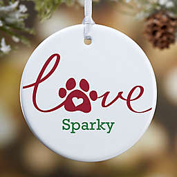 Love Has 4 Paws 1-Sided Dog Glossy Christmas Ornament