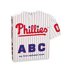 MLB Philadelphia Phillies ABC: My First Alphabet Board Book