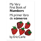 """My Very First Book of Numbers"" by Eric Carle (English/Spanish)"