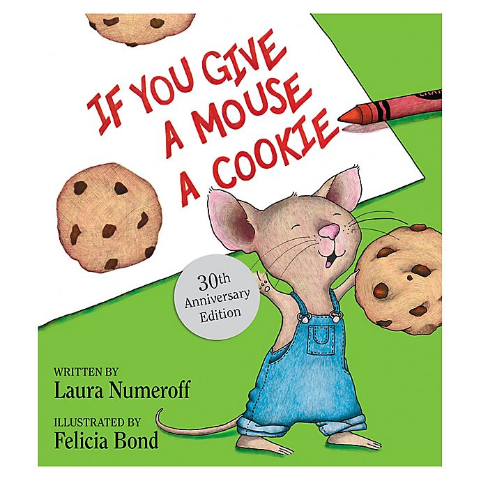 Alternate image 1 for If You Give A Mouse A Cookie Hardcover Book