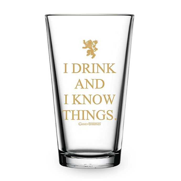 Game Of Thrones I Drink And I Know Things Pint Glasses Set Of 4 Bed Bath Beyond