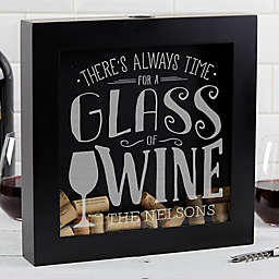 """""""There's Always Time for Wine"""" Wine Cork Shadow Box"""