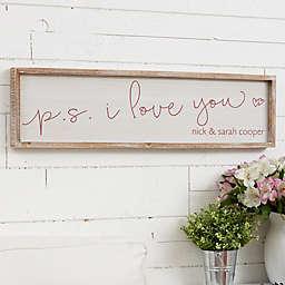 """P.S. I Love You"" Barnwood 30-Inch x 8-Inch Frame Wall Art"