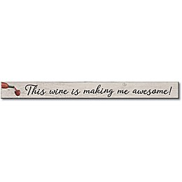 This Wine 16-Inch x 1.5-Inch Wood Wall Art in Taupe