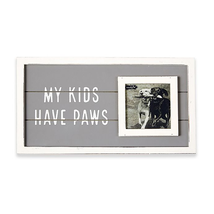 Alternate image 1 for Mud Pie® My Kids Have Paws Picture Frame
