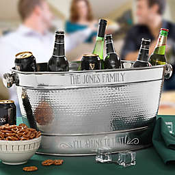 """I'll Drink to That"" Stainless Steel Party Tub"