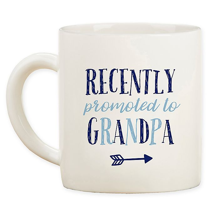 "Alternate image 1 for Kate Aspen® ""Recently Promoted to Grandpa"" Mug"