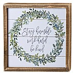 Primitives by Kathy® Stay Humble 10-Inch Square Framed Wall Art