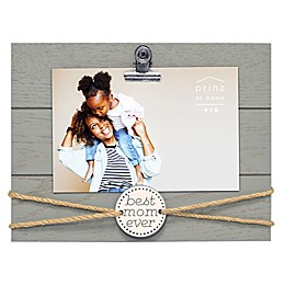 "Prinz 8.5-Inch x 6.5-Inch ""Best Mom Ever"" Clip Frame in Grey"