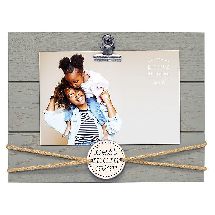 Prinz 85 Inch X 65 Inch Best Mom Ever Clip Frame In Grey Bed