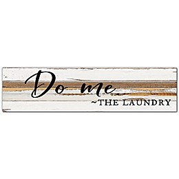 "Sweet Bird & Co. ""Do Me Laundry"" 6-Inch x 24-Inch Wood Wall Art"