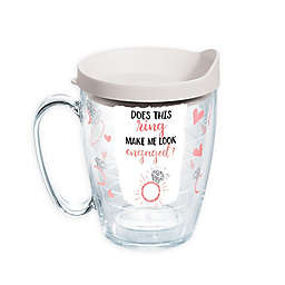 Tervis® Ring Makes Me Look Engaged 16 oz. Wrap Mug with Lid