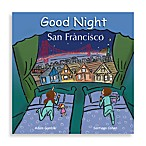 Good Night San Francisco  Board Book