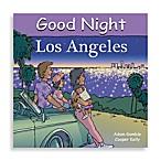 Good Night Los Angeles  Board Book