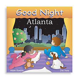 """Good Night Atlanta"" Board Book"