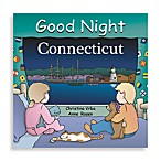 Good Night Connecticut  Board Book