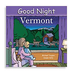 """Good Night Vermont"" Board Book"
