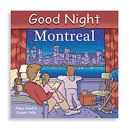 """""""Good Night Montreal"""" Board Book"""
