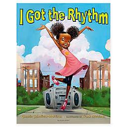 """Bloomsbury """"I Got The Rhythm"""" by Connie Schofield-Morrison"""
