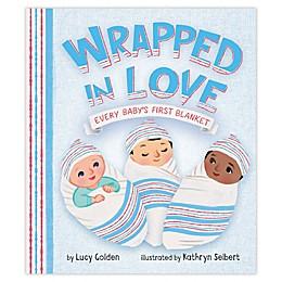 """Wrapped in Love"" by Kathryn Selbert"