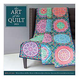The Art of the Quilt 2021 Wall Calendar