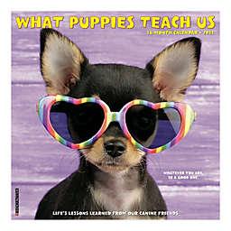 2021 What Puppies Teach Us Wall Calendar